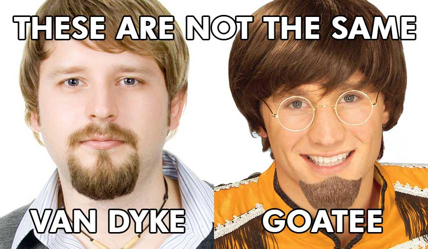Goatee vs. Van Dyke