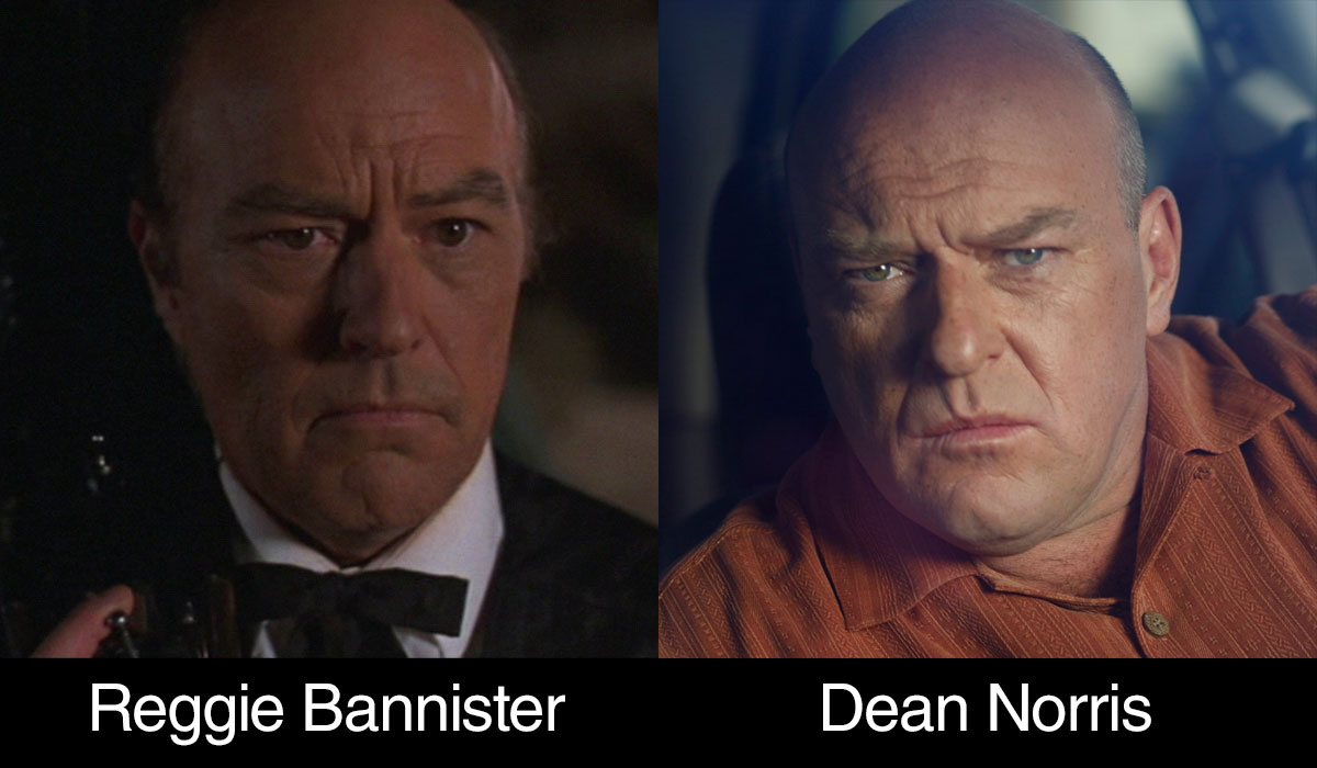 Reggie Bannister or Dean Norris?